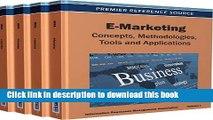 Read E-Marketing Set: Concepts, Methodologies, Tools and Applications: E-Marketing: Concepts,