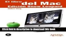 Download El libro del MAC / The MAC Book: Edicion Snow Leopard/ Snow Leopard Edition (Spanish