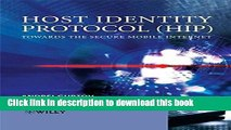 Read Host Identity Protocol (HIP): Towards the Secure Mobile Internet (Wiley Series on