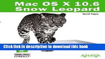 Read Mac OS X 10.6 Snow Leopard / Mac OS X Snow Leopard: The Missing Manual (Spanish Edition)