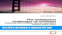 Read The ambiguous challenges of intranets: Exploring why intranets tend to resemble a modern