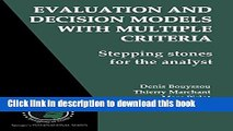 [PDF] Evaluation and Decision Models with Multiple Criteria: Stepping stones for the analyst