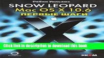 Read Mac OS X 10.6. Snow Leopard. First Steps / Mac OS X 10.6. Snow Leopard. Pervye shagi  PDF