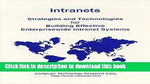 Read Intranets: Strategies and Technologies for Building Effective Enterprisewide Intranet Systems