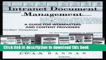 Read Intranet Document Management: A Guide for Webmasters and Content Providers by Bannan Joan