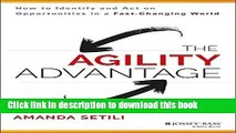 [PDF] The Agility Advantage: How to Identify and Act on Opportunities in a Fast-Changing World