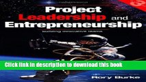 [PDF] Project Leadership and Entrepreneurship: Building Innovative Teams (PROJECT MANAGEMENT