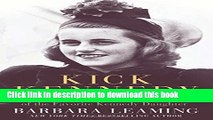 Download Book Kick Kennedy: The Charmed Life and Tragic Death of the Favorite Kennedy Daughter PDF