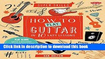Download How to Play Guitar in 10 Easy Lessons: Play along with exclusive Internet backing tracks