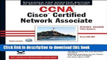 CCNA Cisco Certified Network Associate Study Guide, 4th Edition (640-801)