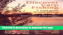 [PDF] Discover Carp Fishing: A Total Guide to Carp Fishing Read Full Ebook