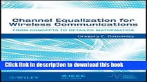 Read Channel Equalization for Wireless Communications: From Concepts to Detailed Mathematics