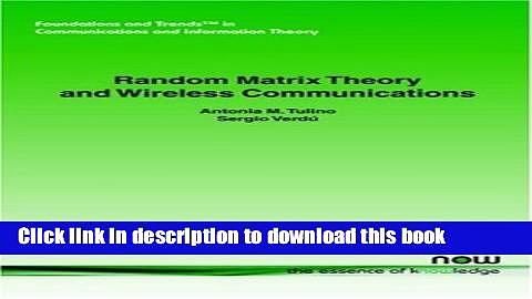 Read Random Matrix Theory and Wireless Communications (Foundations and Trends in Communications
