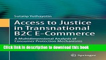 Read Access to Justice in Transnational B2C E-Commerce: A Multidimensional Analysis of Consumer