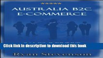 Download Australia B2C E-Commerce Sales Report Ebook Online