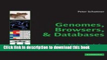 Read Genomes, Browsers and Databases: Data-Mining Tools for Integrated Genomic Databases Ebook Free