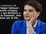 Najat Vallaud Belkacem fustige « ceux qui divisent »... le FN