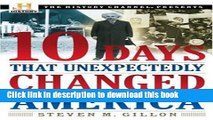 PDF] 10 Days That Unexpectedly Changed America (History Channel