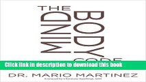Read Book The MindBody Code: How to Change the Beliefs that Limit Your Health, Longevity, and