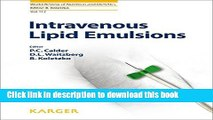 Read Intravenous Lipid Emulsions (World Review of Nutrition and Dietetics)  PDF Free