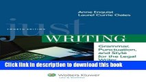 Read Book Just Writing, Grammar, Punctuation, and Style for the Legal Writer, Fourth Edition