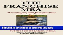 Read Books The Franchise MBA: Mastering the 4 Essential Steps to Owning a Franchise ebook textbooks