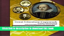 Read Book Great Literature Copywork: Practice Cursive Handwriting with Excerpts from the Great