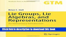 Read Lie Groups, Lie Algebras, and Representations: An Elementary Introduction (Graduate Texts in