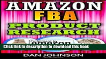 Read Amazon FBA: Product Research: How to Search Profitable Products to Sell on Amazon: Best