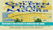 Read Book The Golden Trade of the Moors: West African Kingdoms in the Fourteenth Century PDF Free