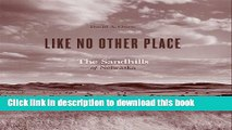 [PDF] Like No Other Place: The Sandhills of Nebraska (Center for American Places - Center Books on
