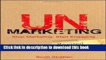 Read Books UnMarketing: Stop Marketing. Start Engaging ebook textbooks