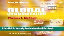 Read Book Global Communication: Theories, Stakeholders and Trends ebook textbooks