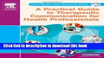 Read Book A Practical Guide to Therapeutic Communication for Health Professionals ebook textbooks