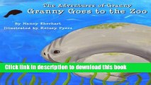 Read The Adventures of Granny:  Granny Goes to the Zoo (HARDCOVER)  Ebook Online