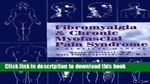 Read Fibromyalgia   Chronic Myofascial Pain Syndrome : A Survival Manual  Ebook Free