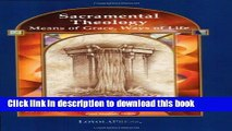 Read Book Sacramental Theology: Means of Grace, Way of Life (Catholic Basics: A Pastoral Ministry