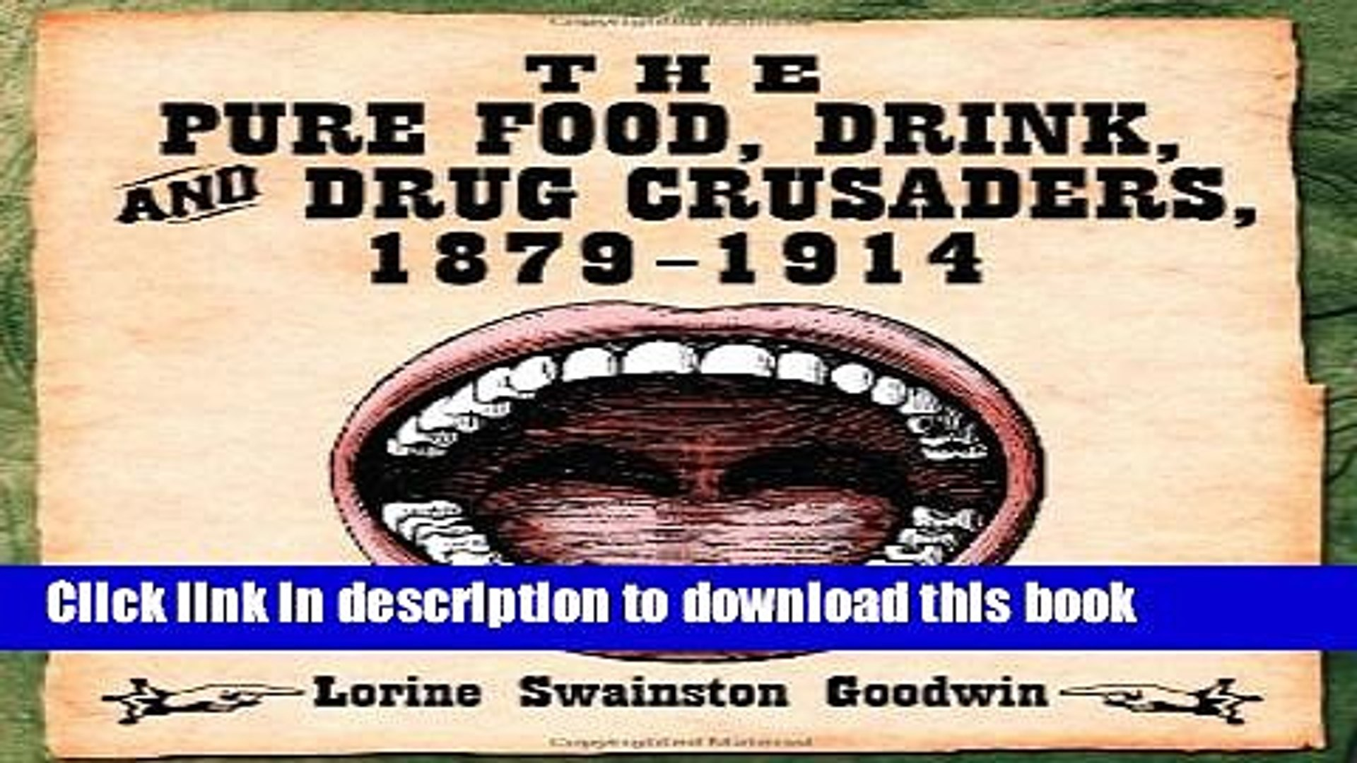 [PDF] The Pure Food, Drink, and Drug Crusaders, 1879-1914 [Read] Online