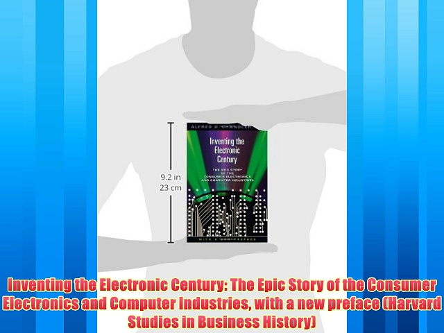 Enjoyed read Inventing the Electronic Century: The Epic Story of the Consumer Electronics and