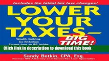 Read Books Lower Your Taxes - Big Time! : Wealth-Building, Tax Reduction Secrets from an IRS