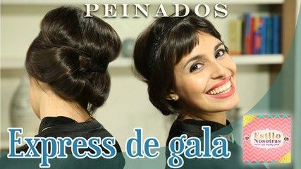 Peinados express de gala, Peinados by Brenda Caretto | ESTILO NOSOTRAS
