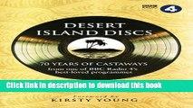 Read Book Desert Island Discs: 70 Years of Castaways E-Book Free