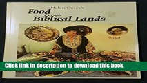 Read Helen Corey s Food from Biblical Lands: A Culinary Trip to the Land of Bible History  Ebook