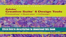 [PDF] Adobe CS6 Design Tools: Photoshop, Illustrator, and InDesign Illustrated with Online