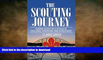 READ  The Scouting Journey: Guiding Scouts to challenge, adventure and achievement  BOOK ONLINE