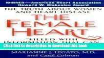 [PDF] The Female Heart: The Truth about Women and Heart Disease Popular Colection