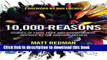 [PDF] 10,000 Reasons: Stories of Faith, Hope, and Thankfulness Inspired by the Worship Anthem