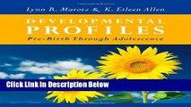 Ebook Developmental Profiles: Pre-Birth Through Adolescence Free Online