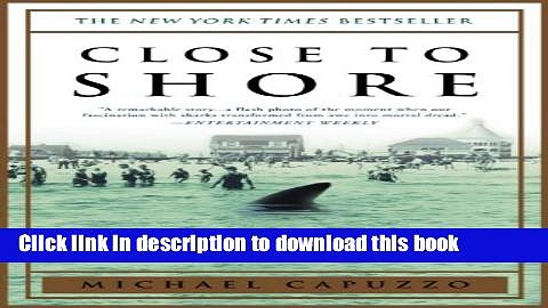 [PDF] Close to Shore: The Terrifying Shark Attacks of 1916 Popular Online