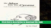 [PDF] The Man Who Was Cyrano: A Life of Edmond Rostand, Creator of Cyrano de Bergerac Popular